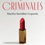 portada_mujeres-criminales_martha-santillan_202104281840
